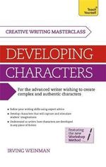 Masterclass : Developing Characters: Teach Yourself - Irving Weinman