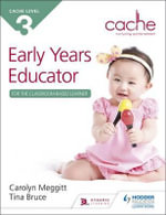 Cache Level 3 Early Years Educator for the Classroom-Based Learner - Carolyn Meggitt