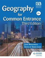 Geography for Common Entrance - John Widdowson