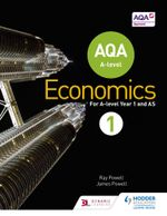 AQA A-level Economics Book 1 - Ray Powell