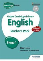 Hodder Cambridge Primary English : Teacher's Pack Stage 1 - Moira Brown