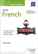 How to Pass Higher French for CFE - Douglas Angus