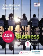 AQA A Level Business 1 : AQA A Level Business - John Wolinski