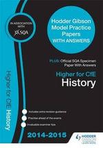 SQA Specimen Paper 2014 Higher for CFE History & Hodder Gibson Model Papers - SQA