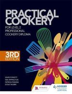 Practical Cookery for the Level 2 Professional Cookery Diploma - David Foskett