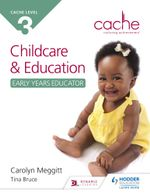 CACHE Level 3 Child Care and Education (Early Years Educator) - Carolyn Meggitt
