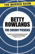 The Cherry Pickers - Betty Rowlands