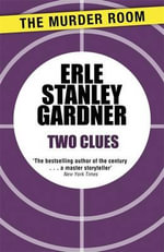Two Clues - Erle Stanley Gardner