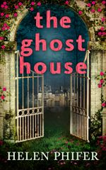 The Ghost House (The Annie Graham series - Book 1) - Helen Phifer