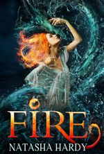 Fire (The Mermaid Legacy - Book 2) - Natasha Hardy
