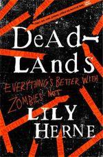 Deadlands - Lily Herne