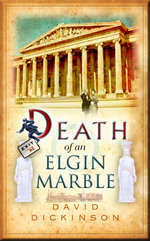 Death of an Elgin Marble - David Dickinson