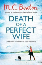 Death of a Perfect Wife - M. C. Beaton