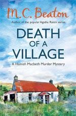 Death of a Village - M. C. Beaton