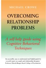 Overcoming Relationship Problems : A Books on Prescription Title - Michael Crowe