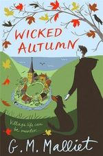 Wicked Autumn - G. M. Malliet