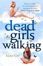 Dead Girls Walking - Suzy Cox