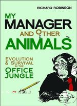 My Manager and Other Animals - Richard Robinson