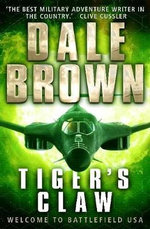Tiger's Claw - Dale Brown
