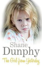 The Girl From Yesterday - Shane Dunphy