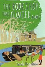 The Bookshop That Floated Away - Sarah Henshaw