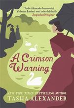 A Crimson Warning : A Novel of Suspense - Tasha Alexander
