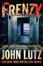 Frenzy - John Lutz