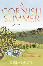 A Cornish Summer - Derek Tangye