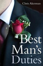 Best Man's Duties - Chris Akerman