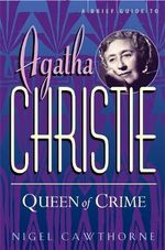 A Brief Guide to Agatha Christie - Nigel Cawthorne