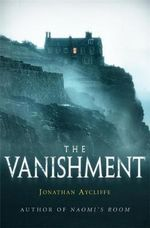 The Vanishment - Jonathan Aycliffe