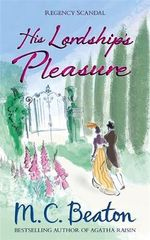 His Lordship's Pleasure - M. C. Beaton