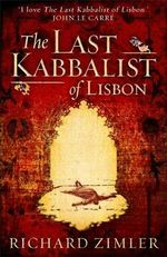 The Last Kabbalist of Lisbon - Richard Zimler