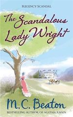 The Scandalous Lady Wright - M. C. Beaton