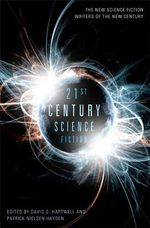 21st Century Science Fiction - David G. Hartwell