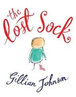 The Lost Sock - Gillian Johnson