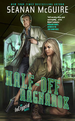 Half-Off Ragnarok : An Incryptid Novel - Seanan McGuire