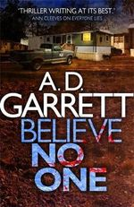 Believe No One - A. D. Garrett