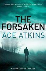The Forsaken - Ace Atkins