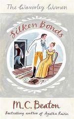 Silken Bonds - M. C. Beaton