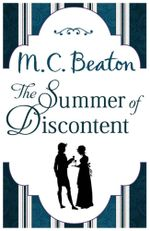 The Summer of Discontent : Age of Legends - M.C. Beaton