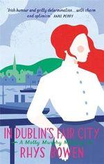In Dublin's Fair City - Rhys Bowen
