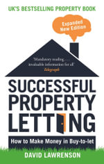 Successful Property Letting : How to Make Money in Buy-to-Let - David Lawrenson