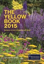The Yellow Book 2015 : The National Gardens Scheme - The National Gardens Scheme (NGS)