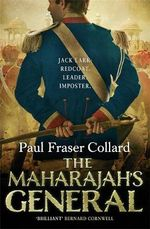 The Maharajah's General - Paul Fraser Collard