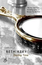 Daring Time : Eternal Romance - Beth Kery