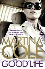 The Good Life - Martina Cole