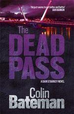 The Dead Pass - Colin Bateman