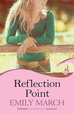 Reflection Point : Eternity Springs : Eternal Romance Series : Book 6 - Emily March