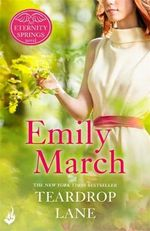 Teardrop Lane : Eternity Springs Series : Book 9 - Emily March